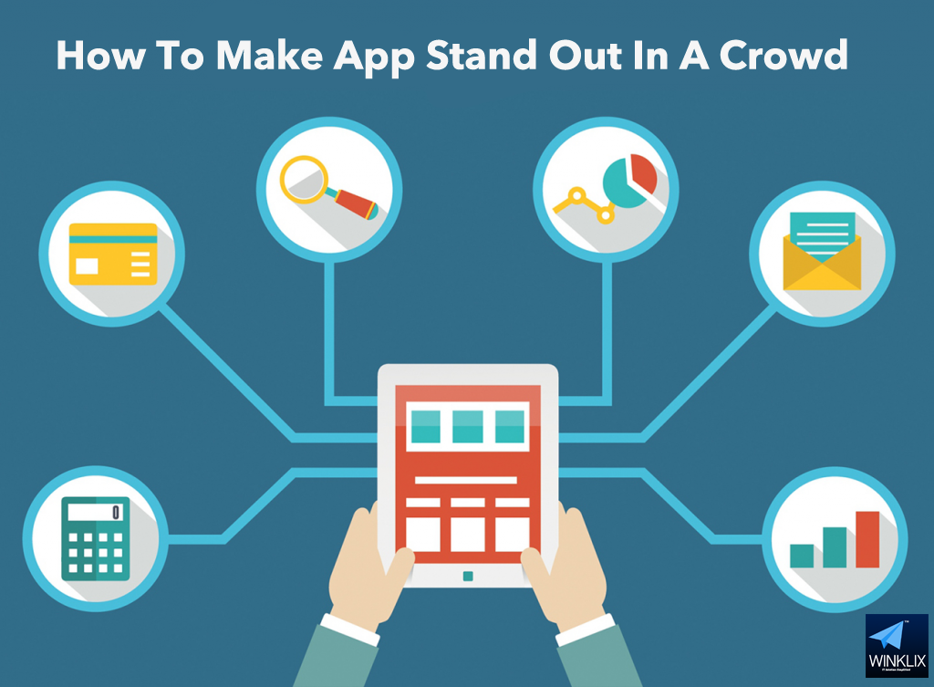 how to make app stand out of crowd