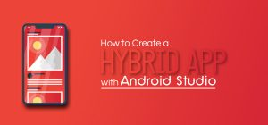 how to create hybrid app with android studio
