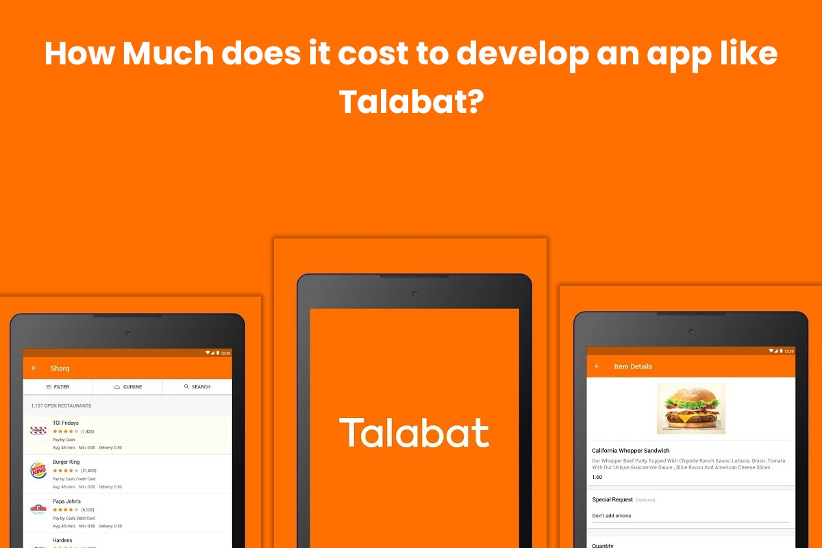 How Much Does It Cost To Develop An Food Delivery App Like Talabat