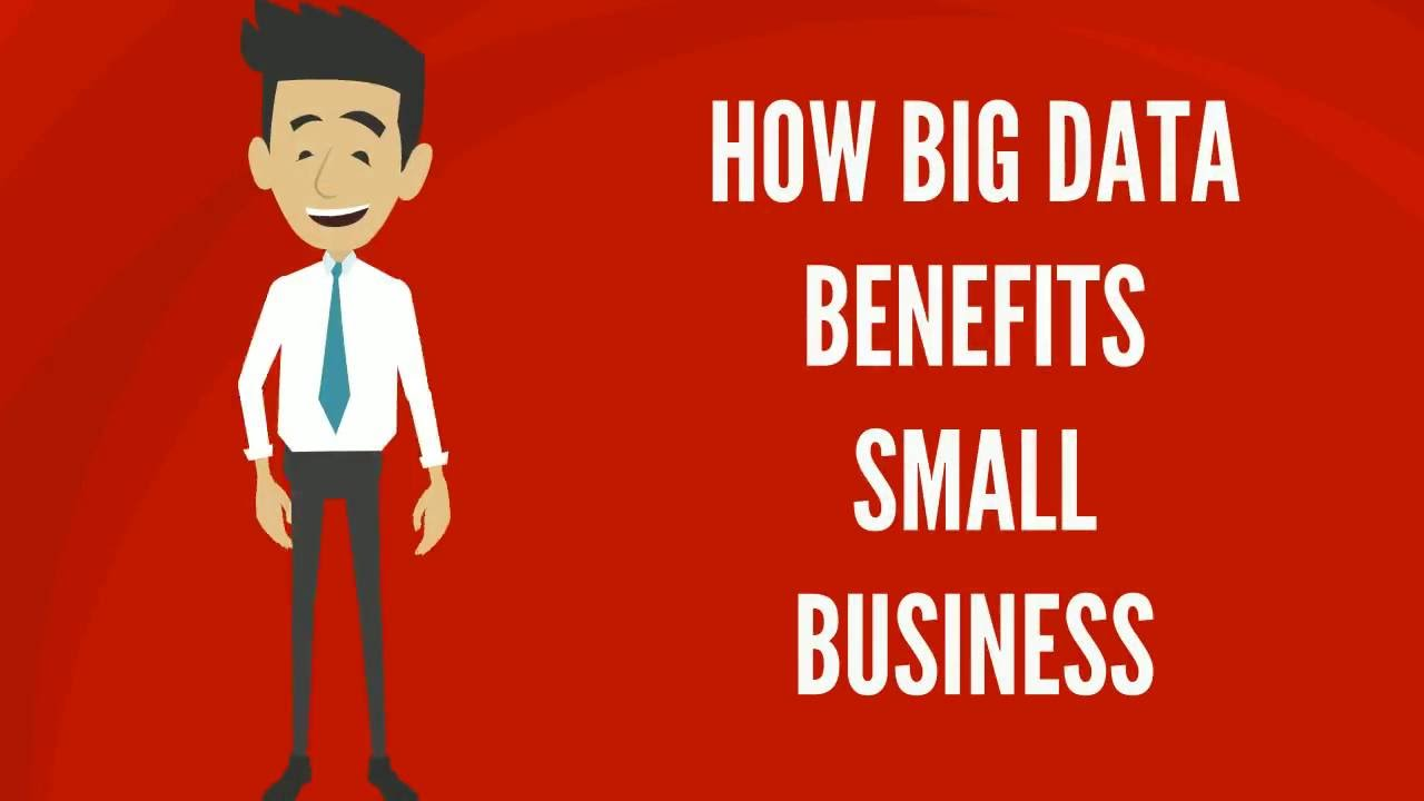 How Small Business Can Get Big Data Benefits
