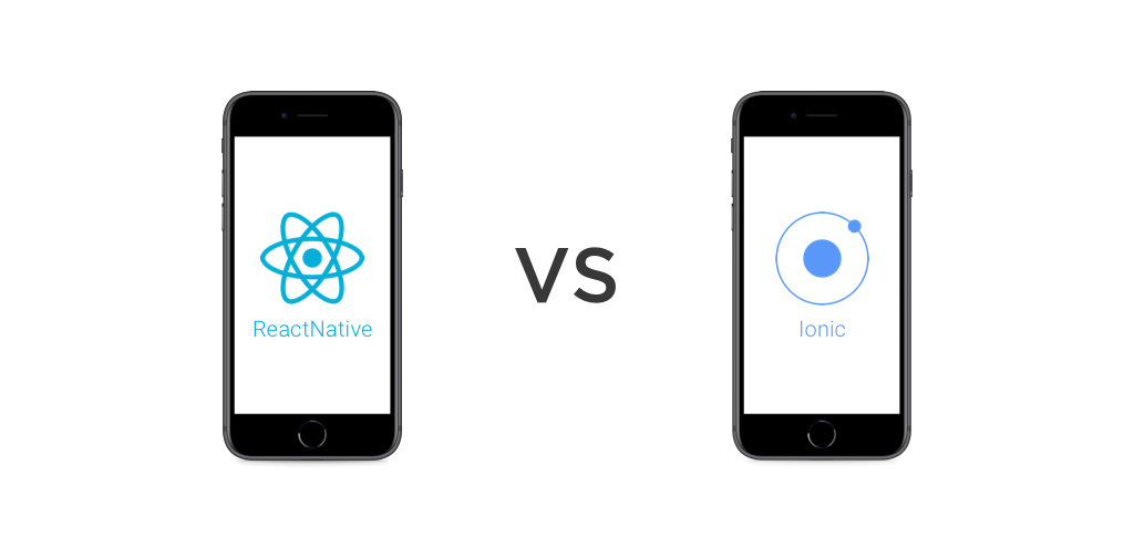 React Native or Iconic Framework: Take your pick